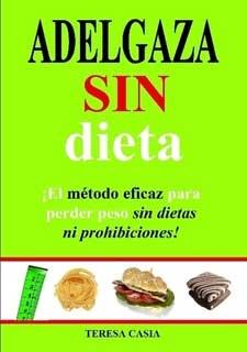 """Adelgaza sin dieta"""", un libro con final feliz"""